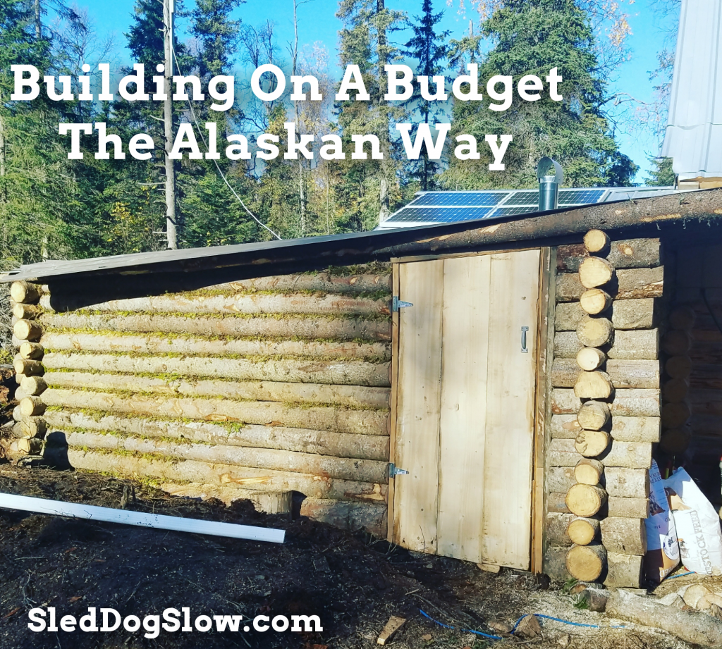 Building On A Budget, The Alaskan Way